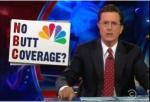 Stephen Colbert's Butt Rant